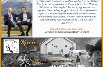 Ximen Mining Corp Is A Proud Sponsor Of The In Gold We Trust Report