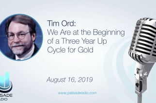 Tim Ord: We Are at the Beginning of a Three Year Up Cycle for Gold