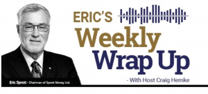eric sprott weekly wrap up