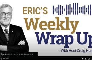 Sprott Money News Weekly Wrap-up – 4.17.20