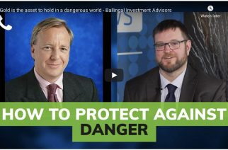 Gold is the asset to hold in a dangerous world – Ballingal Investment Advisors