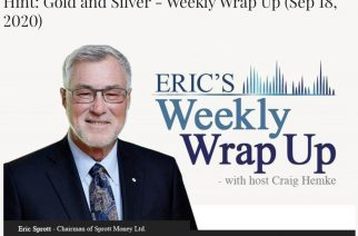 What Will Work in the Post-Covid Economy? Hint: Gold and Silver – Weekly Wrap Up (Sep 18, 2020)