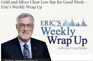 Gold and Silver Clear Low Bar for Good Week – Eric's Weekly Wrap Up