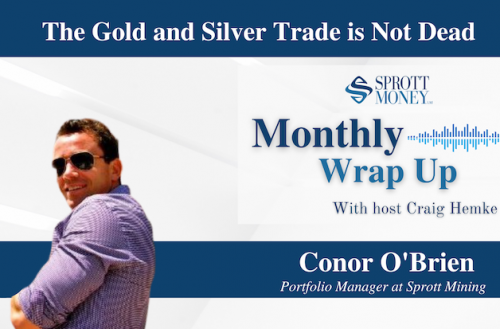 The Gold and Silver Trade is Not Dead – Monthly Wrap Up